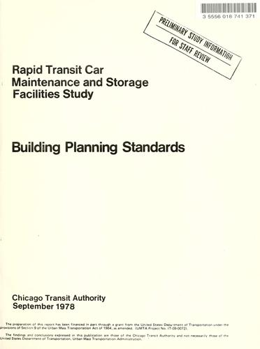 Rapid transit car maintenance and storage facilities study by Chicago Transit Authority.