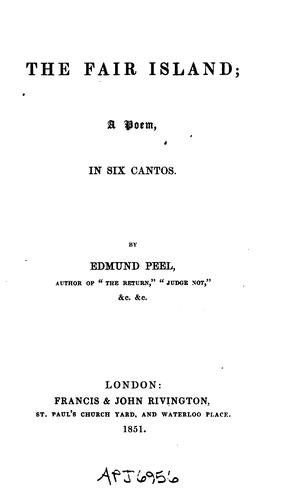 The Fair Island: A Poem, in Six Cantos by Edmund Peel