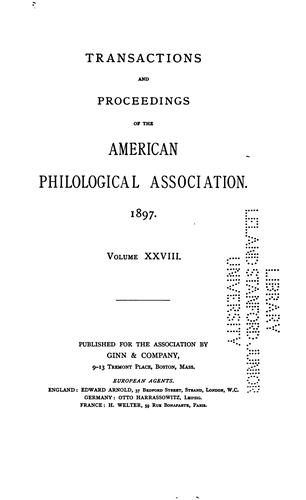 Transactions and Proceedings of the American Philological Association by American philological association