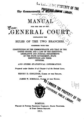 A Manual for the Use of the General Court by Massachusetts. General Court.