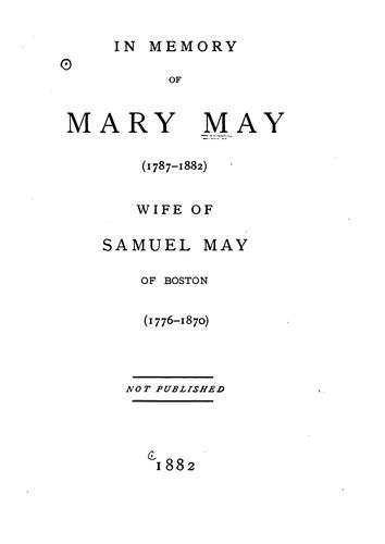 In Memory of Mary May (1787-1882): Wife of Samuel May of Boston (1776-1870) by Allen & Rowell (Photographers)