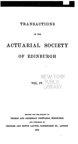 Transactions by Actuarial Society of Edinburgh