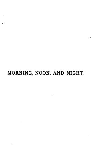 morning, noon, and night by rev edward garbett