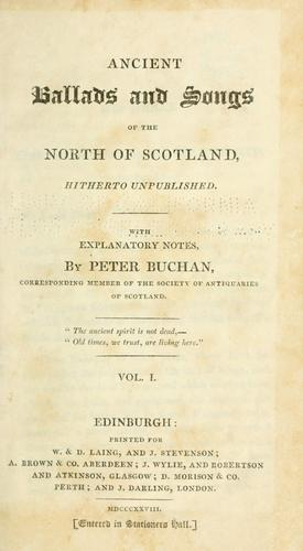 Ancient ballads and songs of the north of Scotland