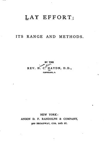 Lay Efforts: Its Range and Methods by Hiram Collins Haydn