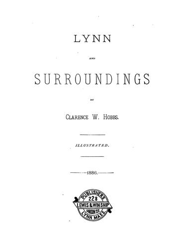 Lynn and Surroundings by Clarence W. Hobbs