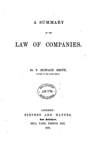 A Summary of the Law of Companies by Thomas Eustace Smith