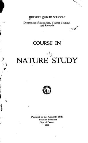 Course in Nature Study: For Grades One and Two by Detroit Public Schools