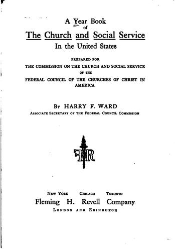 A Year Book of the Church and Social Service in the United States by Harry Frederick Ward