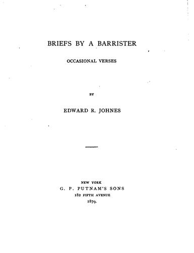 Briefs by a barrister: occasional verses by Edward Rodolph Johnes