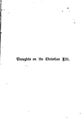 Thoughts on the Christian life; or, Leaves from letters by Hetty Bowman