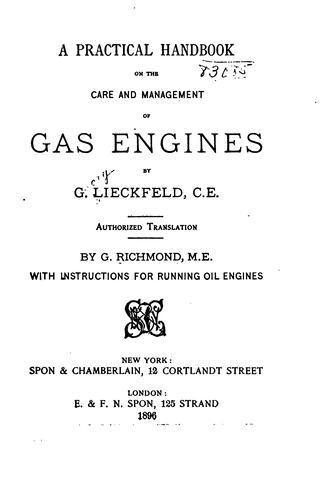 A Practical Handbook on the Care and Management of Gas Engines by Georg Lieckfeld