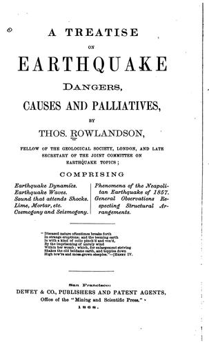 A Treatise on Earthquake Dangers Causes and Palliatives by Thos. Rowlandson