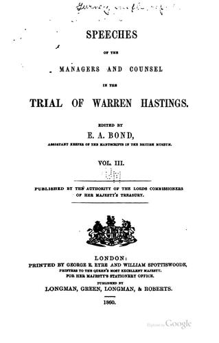 Speeches of the Managers and Counsel in the Trial of Warren Hastings by Warren Hastings