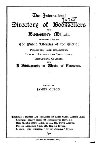 The International Directory of Booksellers and Bibliophile's Manual by James Clegg