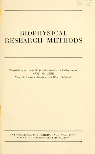 Biophysical research methods by Fred Murray Uber