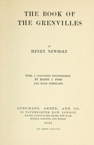 The book of the Grenvilles by Newbolt, Henry John Sir