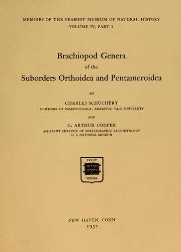 Brachiopod genera of the suborders Orthoidea and Pentameroidea by Charles Schuchert