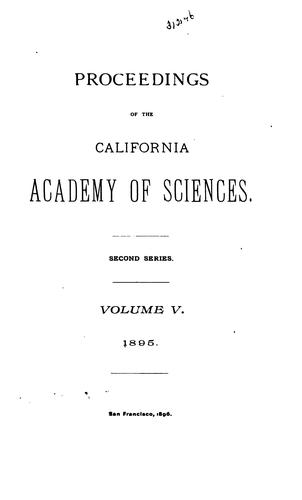 Proceedings of the California Academy of Sciences, 4th Series by California Academy of Sciences.