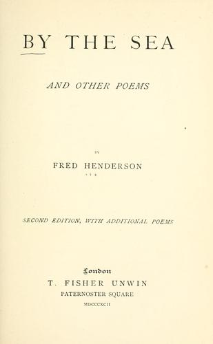 By the sea, and other poems by Fred Henderson