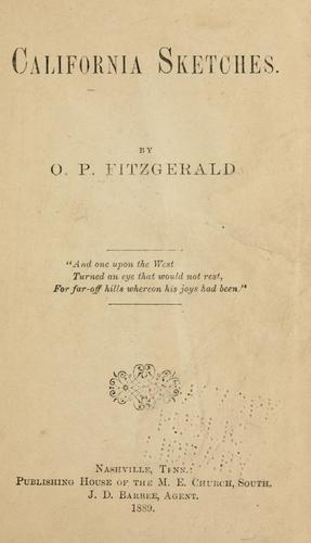 California sketches by Fitzgerald, O. P. Bishop