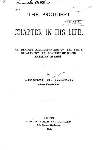 The proudest chapter in his life by Thomas H. Talbot