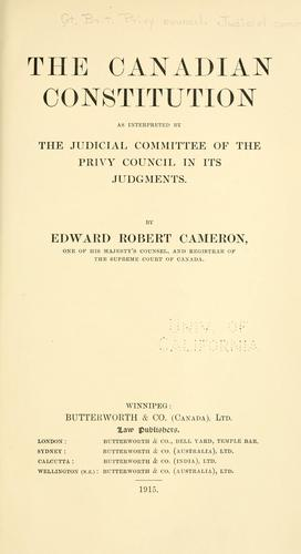 The Canadian constitution by Edward Robert Cameron