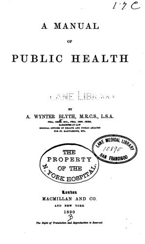 A Manual of Public Health by Alexander Wynter Blyth