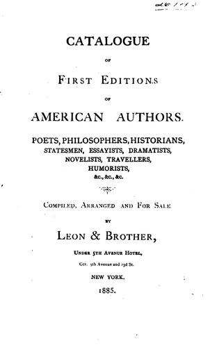 Catalogue of First Editions of American Authors by Leon & bro