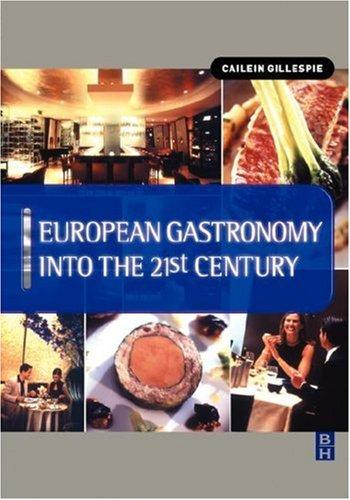 European Gastronomy into the 21st Century by Cailein Gillespie