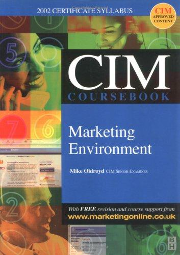 CIM Coursebooks 2002-2003 Marketing Environment (CIM Coursebook) by Mike Oldroyd