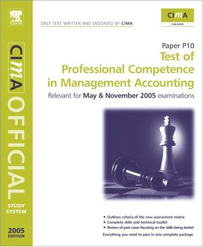 CIMA Study System 05: Test of Professional Competence in Management Accounting by Heather Barnwell