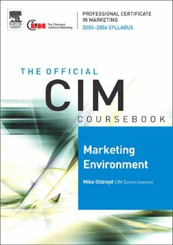 CIM Coursebook 05/06 Marketing Environment (CIM Coursebook) by Mike Oldroyd