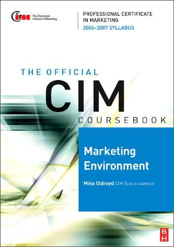 CIM Coursebook 06/07 Marketing Environment (CIM Coursebook) by Mike Oldroyd