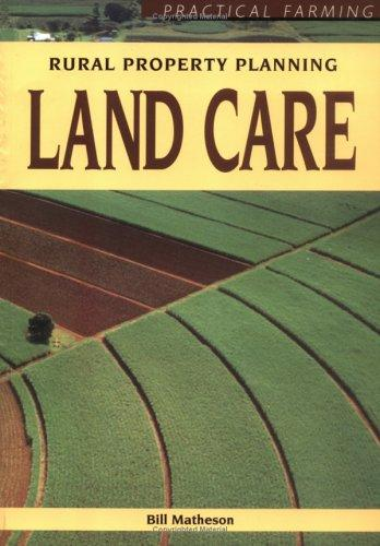 Land Care by Bill Matheson