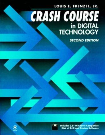 Crash course in digital technology by Louis E. Frenzel