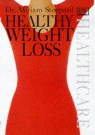 Healthy Weight Loss (Healthcare) by Miriam Stoppard