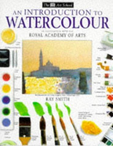 Introduction to Water Colours (Art School) by Ray Smith