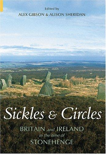 From sickles to circles by A. J. S. Gibson, Alison Sheridan