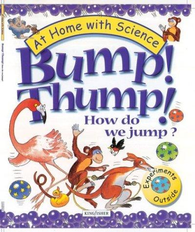 Bump! Thump! How Do We Jump? by Janice Lobb