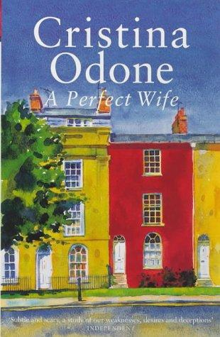 A perfect wife by Cristina Odone