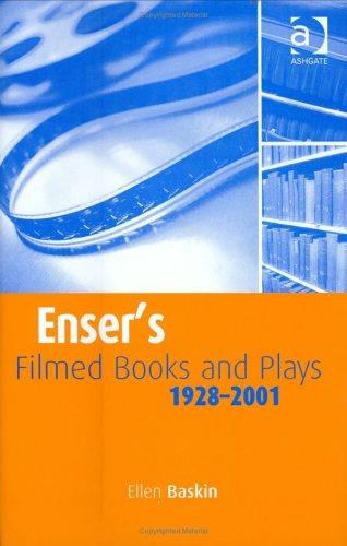 Enser's filmed books and plays by Ellen Baskin