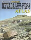 Nevada Ghost Town and Mining Camps by Douglas McDonald