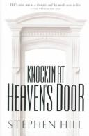 Knockin' at Heaven's Door by Stephen Hill