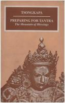 Preparing for Tantra by Tsongkhapa