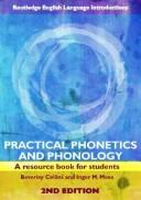 Practical Phonetics and Phonology by Beverle Collins