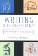 Writing with Consequence by Howard Tinberg
