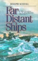 Far Distant Ships by Josephy Schull