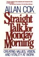 Straight Talk for Monday Morning by Allan Cox