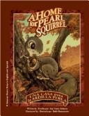 A Home for Pearl Squirrel: A Solomon Raven Story / Una casa para la ardilla Perla by Amy Johnson Crane